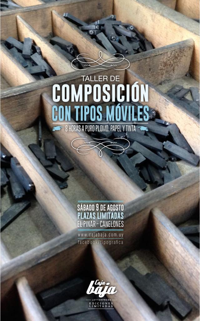 Taller de composición con tipos moviles, agosto 2014, Caja Baja