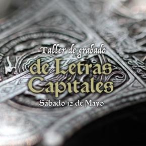 Taller de grabado de Letras Capitales Inicio / sábado 12 de Mayo Cupos limitados Más información en www.cajabaja.com.uy